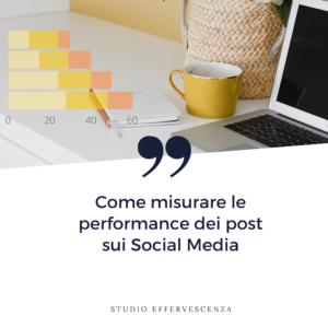 come misurare performance post sui social media